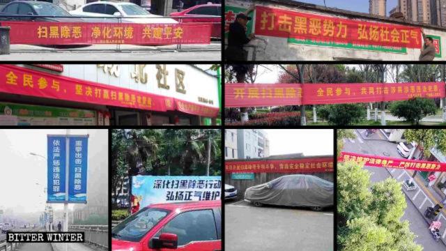 Si vedono ovunque striscioni di ogni tipo relativi alla campagna per «fare piazza pulita delle bande criminali ed eliminare il male»